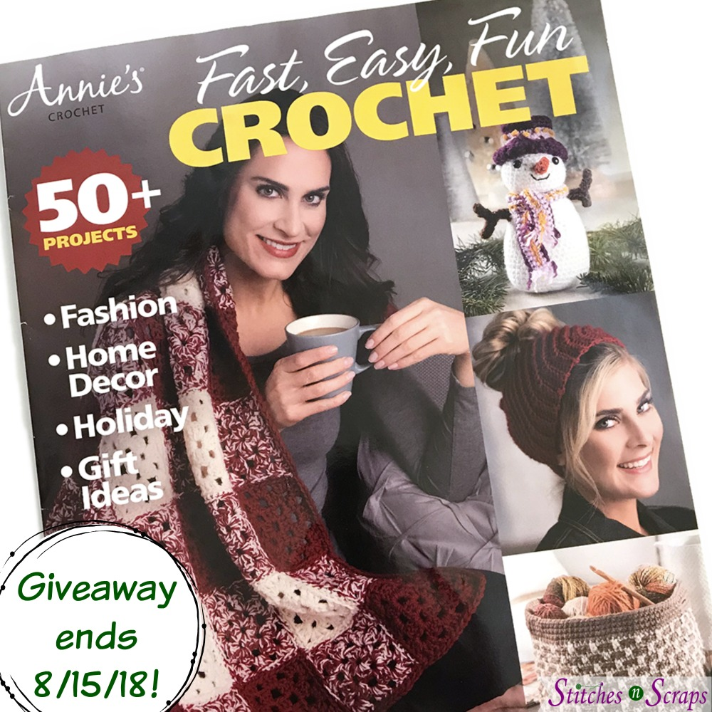 Fast Easy Fun Crochet - Giveaway on Stitches n Scraps