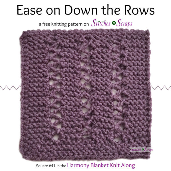 Ease on Down the Rows - A free knitting pattern on Stitches n Scraps