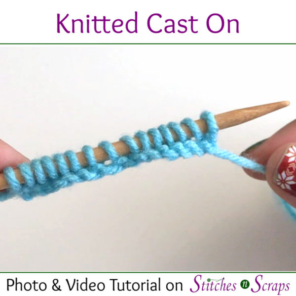 Knitted Cast On Tutorial on Stitches n Scraps