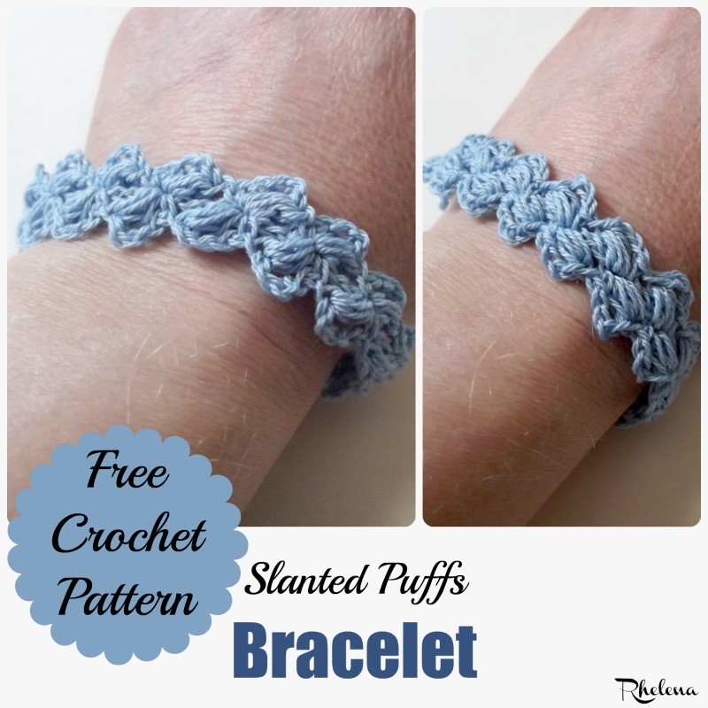Free Pattern Slanted Puffs Bracelet By Crochetncrafts Stitches