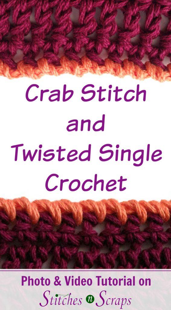 Edging Crab Stitch Twisted Sc Stitches N Scraps