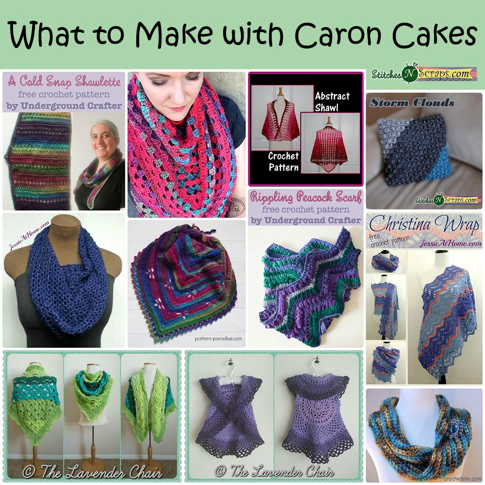Round Up - What to Make with Caron Cakes - Stitches n Scraps