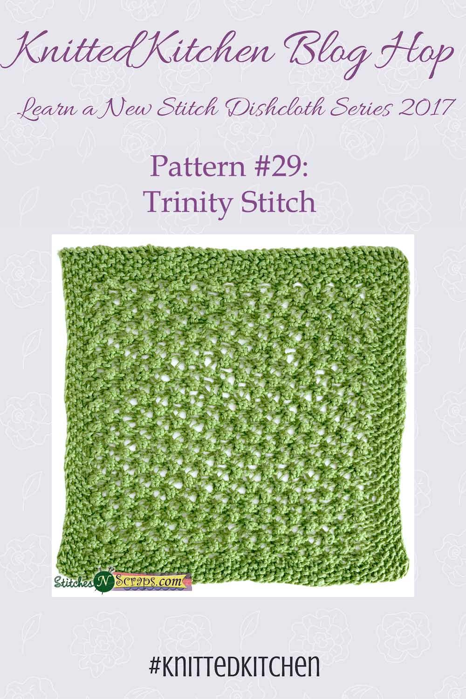 Knitted Kitchen #29 - Trinity Stitch - Stitches n Scraps
