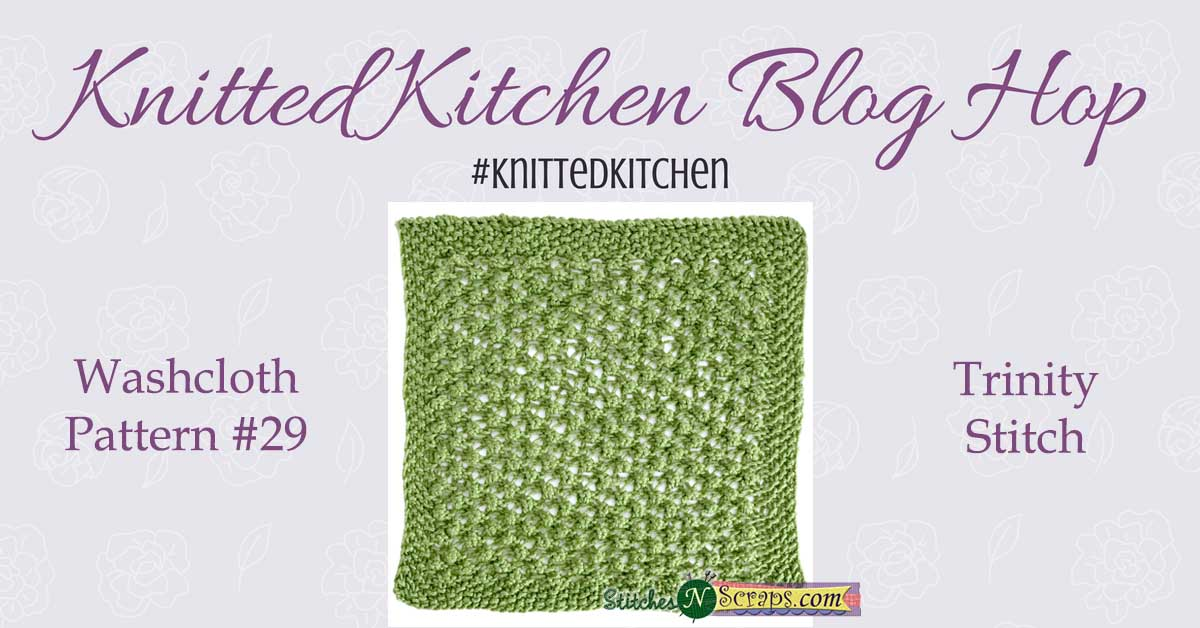 Knitted Kitchen #29 - Trinity Stitch | Stitches n Scraps