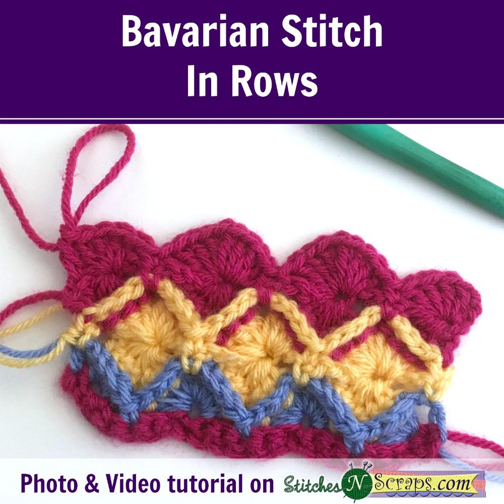 Tutorial - Bavarian Stitch in Rows - Stitches n Scraps