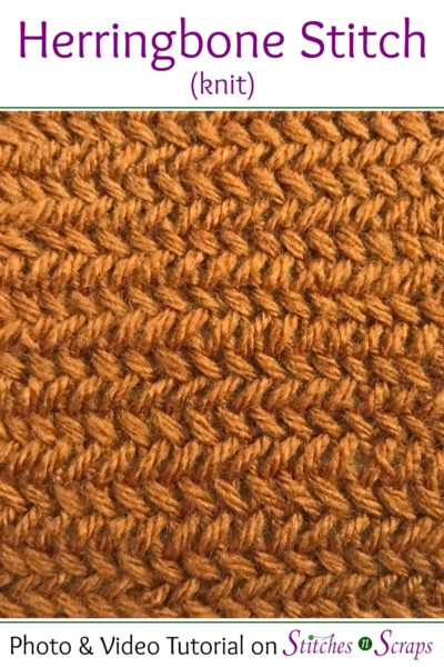 Tutorial Herringbone Stitch Knit Stitches N Scraps